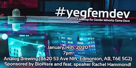 #yegfemdev January - Gender Minority Game Developer Meetup! tickets