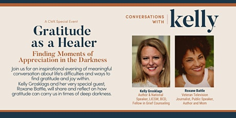 Gratitude as a Healer - A Conversations with Kelly Special Event tickets