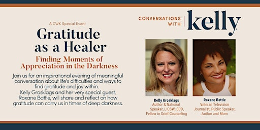 Gratitude as a Healer - A Conversations with Kelly Special Event