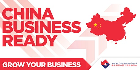 China Business Ready Masterclass 3 | Entrepreneurship: Concept to China tickets