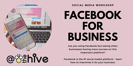Facebook for Business - Friday 7th February tickets