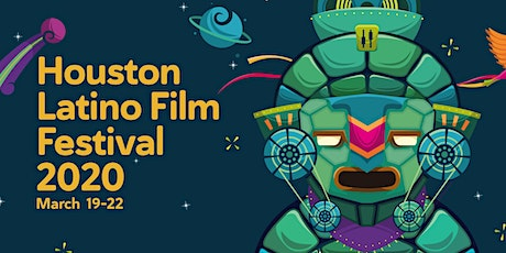 Houston Latino Film Festival 2020 tickets