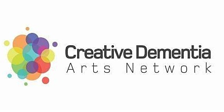 Creative Dementia  Arts Network Special Event