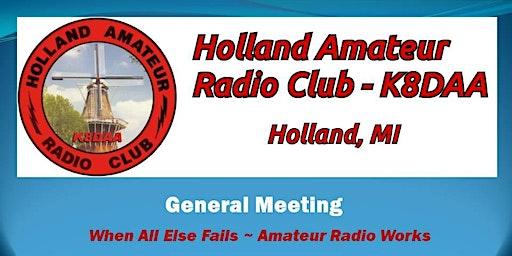 Holland Amateur Radio Club General Meeting