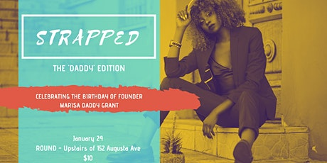 STRAPPED - Daddy Edition tickets