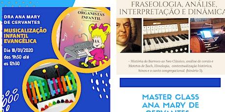 MASTER CLASS DE ÓRGÃO EM SUZANO - ANA MARY DE CERVANTES  tickets
