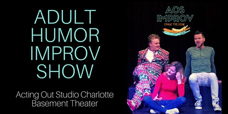 Improv Comedy Show - Adult Humor tickets