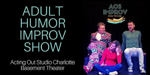Improv Comedy Show - Adult Humor