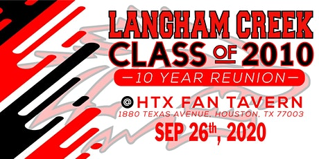 Langham Creek Class of 2010's 10 Year Reunion tickets