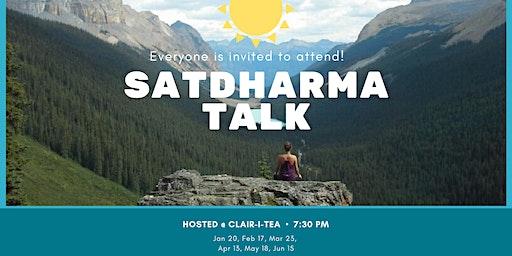 SatDharma Talk: Exploratory Conversation in Universal Truths with StrixRynn
