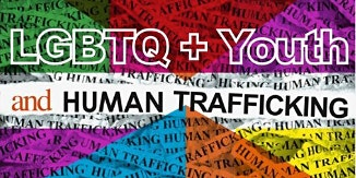 LGBTQ AND THEIR VULNERABILITY TO SEX TRAFFICKING