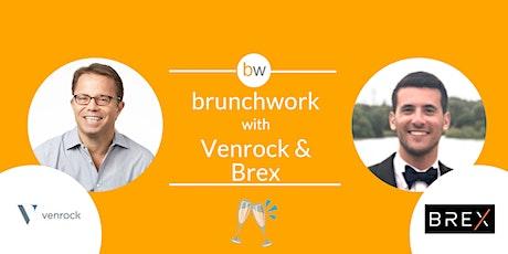 FinTech brunchwork w/ Venrock & Brex tickets