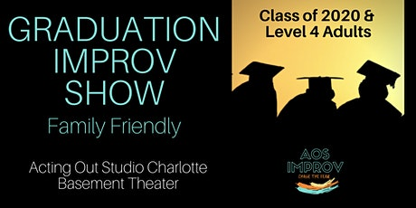 Graduation Improv Comedy Show - Family Friendly tickets