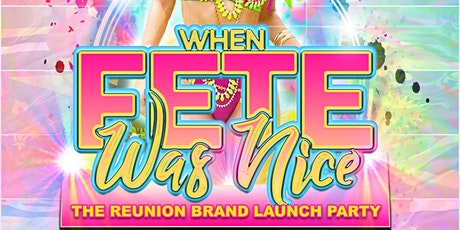 When Fete Was Nice, The Reunion tickets