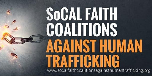 So Cal Faith Coalitions Presents: How We Win in the Fight Against Human Trafficking