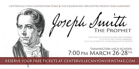 Joseph Smith the Prophet tickets