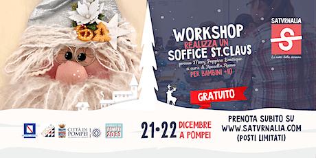 SOFFICE ST. CLAUS (workshop gratuito) biglietti