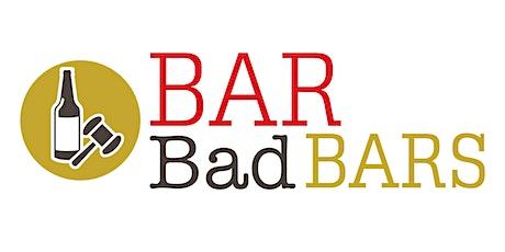 Bar Bad Bars 2020 Edition tickets