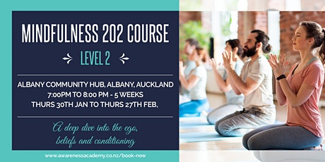 Mindfulness 202 Course (Advanced) - Deep Dive tickets