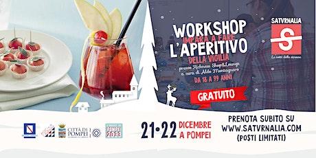 L'APERITIVO DI NATALE (workshop gratuito) biglietti