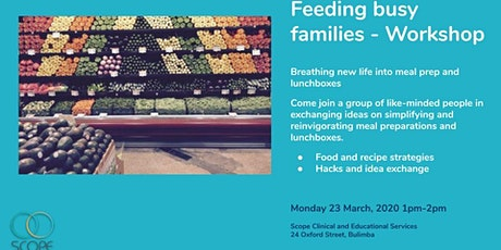 Community Workshop - Feeding Busy Families tickets