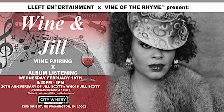Wine and Jill: A Wine Pairing x Album Listening Experience tickets