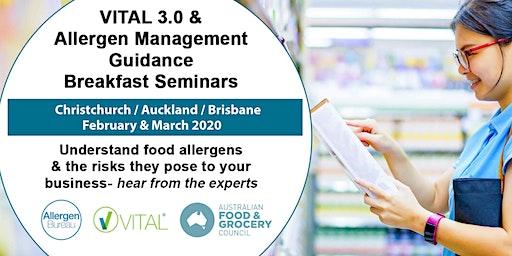VITAL 3.0 and Allergen Management Guidance Breakfast Seminar (Christchurch)