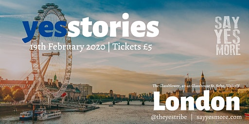 Yes Stories London - February - A Night of Inspiration