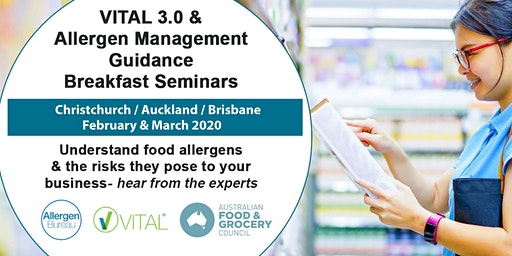VITAL 3.0 and Allergen Management Guidance Breakfast Seminar (Brisbane)