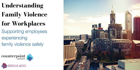 Understanding Family Violence for Workplaces tickets