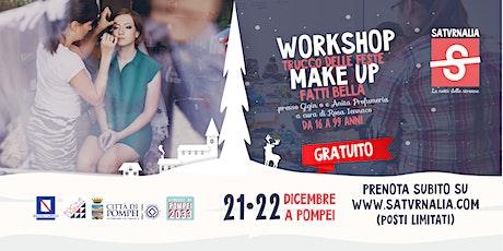 IL TRUCCO PERFETTO • MAKE UP CHRISTMAS (workshop gratuito) biglietti