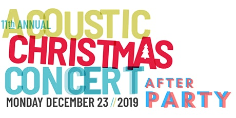 AFTER PARTY - 11th annual JR Digs Acoustic Christmas Concert - AFTER PARTY tickets