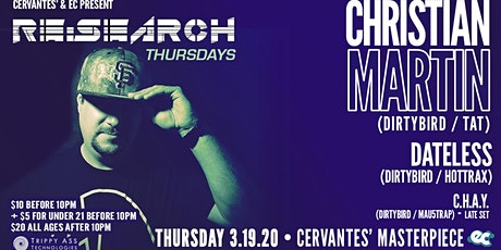 RE:Search ft. Christian Martin (Dirtybird) w/ Dateless, C.H.A.Y. tickets