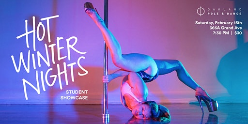 Hot Winter Nights Presented by Oakland Pole & Dance