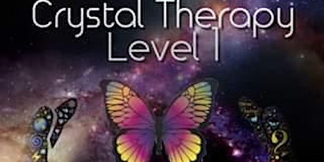 Crystal Therapy Level 1 tickets