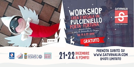 PULCINIELLO PORTAFORTUNA (workshop gratuito) biglietti