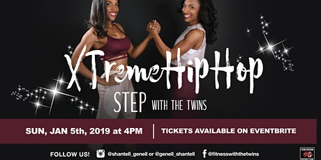 XtremeHipHop Step w/The Twins tickets
