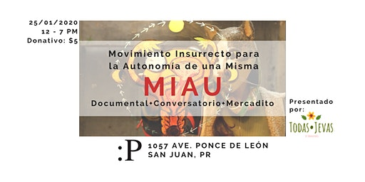 Documental MIAU + Conversatorio + Mercado EcoFeminista