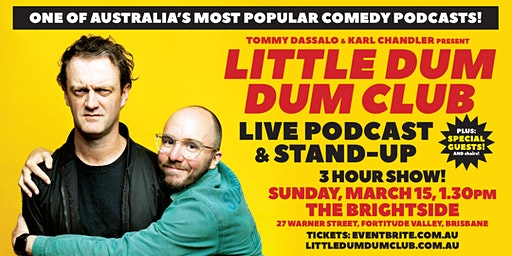The Little Dum Dum Club with Tommy Dassalo and Karl Chandler