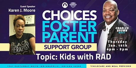 Choices Foster Parent Support Group: Kids with RAD tickets
