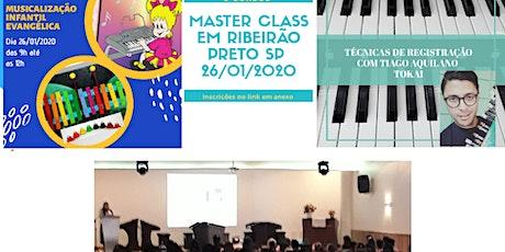 MASTER CLASS EM RIBEIRÃO PRETO - REGISTRAÇÃO E MUSICALIZAÇÃO  ingressos