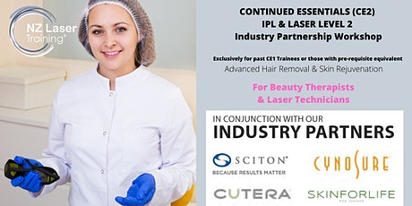 CE2 Continued Essentials IPL & Laser Industry partnership BEAUTY THERAPY / LASER TECHNICIAN WORKSHOP tickets