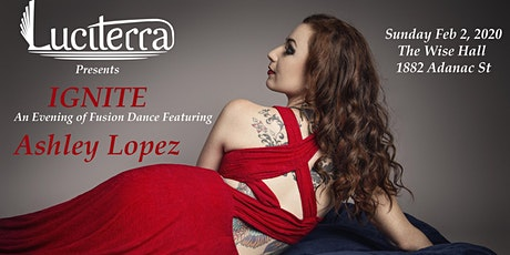 Ignite: A Fusion Bellydance Showcase Featuring Ashley Lopez tickets