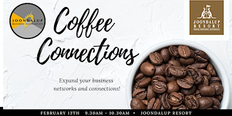 Coffee Connections Business Networking - Joondalup Resort tickets