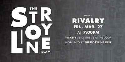 The Storyline SLAM: Rivalry