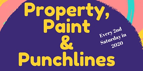 Property, Paint, and Punchlines tickets