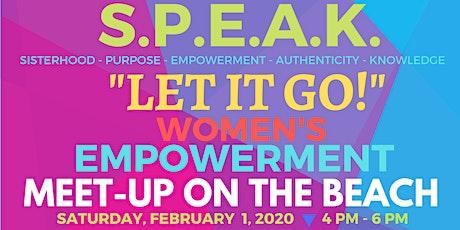 S.P.E.A.K. Women's Empowerment Beach Meet-up - Saturday, February 1st (Free Event) tickets