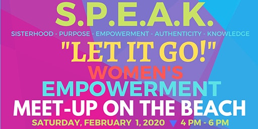 S.P.E.A.K. Women's Empowerment Beach Meet-up - Saturday, February 1st (Free Event)