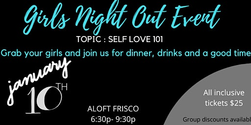 Girls Night Out - Self Love 101