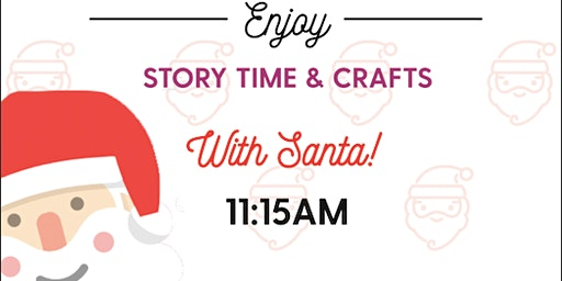 Story Time & Crafts With Santa